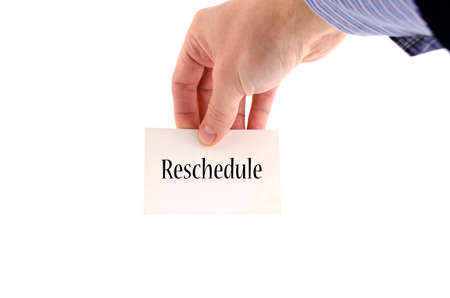 rescheduling: Reschedule text concept isolated over white background