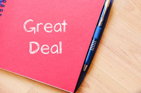 great deal: Great deal text concept write on notebook Stock Photo
