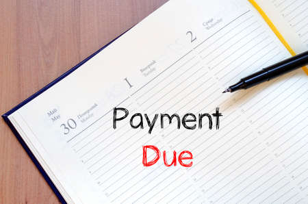 due date: Payment due text concept write on notebook