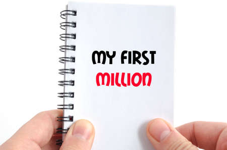 MILLION: My first million text concept isolated over white background Stock Photo