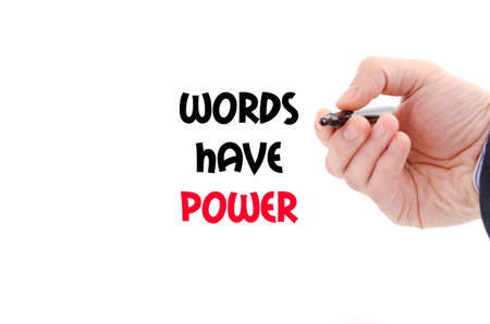Words have power text concept isolated over white background Stock Photo