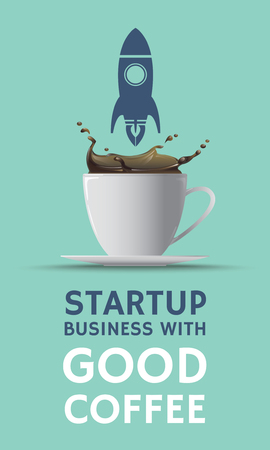 Vector illustration coffee poster stratup business with good coffee