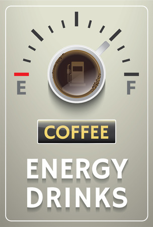 energy drinks: Vector Illustration coffee poster with energy drinks gauge