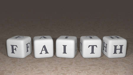 FAITH built by dice letters and color crossing for the related meanings of the concept by 3D rendering