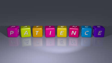 PATIENCE combined by dice letters and color crossing for the related meanings of the concept. illustration and background