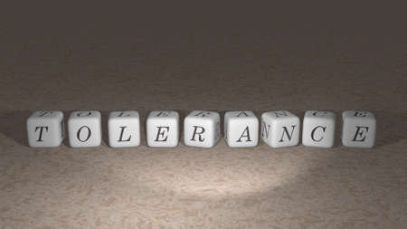 Tolerance built by dice letters and color crossing for the related meanings of the concept by 3D rendering. illustration and background