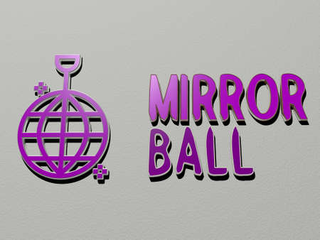 MIRROR BALL icon and text on the wall. 3D illustration. background and beautiful