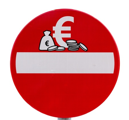 no access: Round prohibitory traffic sign  No Euro currency entry Stock Photo