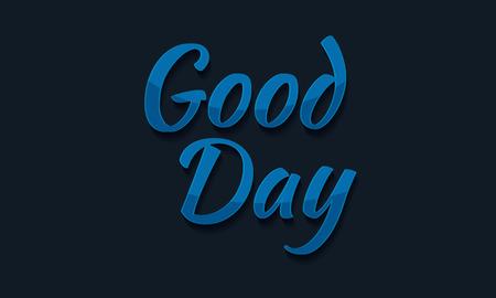 Good Day typografie, graphics. Belettering.