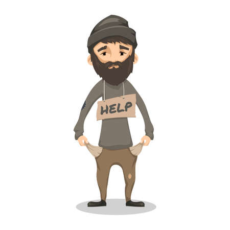 Homeless. Shaggy Bearded man in ragged old clothes and with a sign HELP. Poor man without a home and money. Vector cartoon illustration isolated on white background