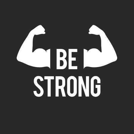 strong: Be strong, muscular arms Illustration
