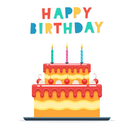 Cake with candles and the words happy Birthday isolated on a white background. Vector illustration in flat style for poster, banners and greeting cards