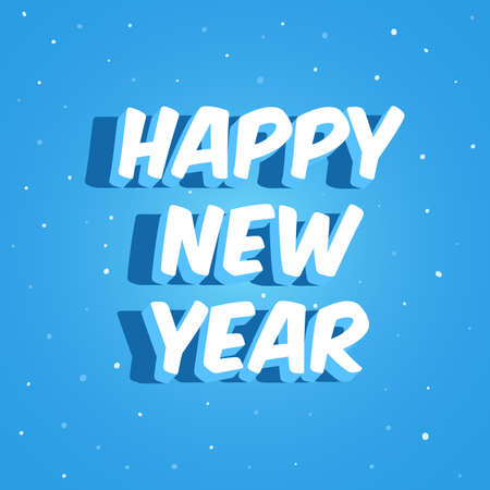 Happy new year lettering on a blue background. Vector illustration for holiday poster, web banner, greeting cards