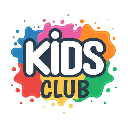 Klub dla dzieci napis na tle kolorowych plam z farb. Znak Dziecięcego Centrum Twórczego Rozwoju. Ilustracja wektorowa na białym tle