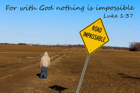 christian youth: For With God All Things Are Possible  Road impassable sign with teenaged male bravely crossing into the unknown