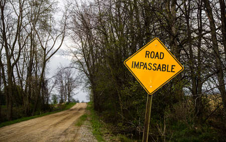 Road Impassable sign indicating a rough road ahead   photo