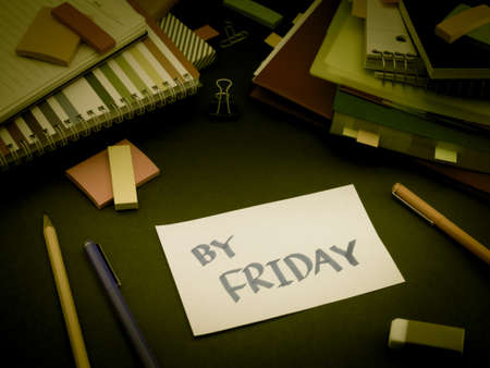 Somebody Left the Message on Your Working Desk; By Friday