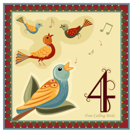christmas carols: The 12 Days of Christmas - 4-th Day - Four Calling Birds Illustration