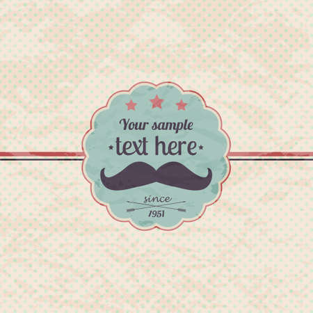 Vector hipster retro label with mustache Vector