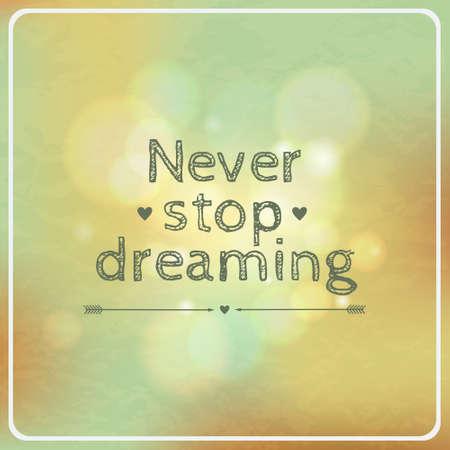 """nunca: Vector retro tarjeta de motivaci�n """"Nunca dejes de so�ar"""""""