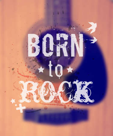 Vector blurred background with acoustic guitar. Illustration with watercolor splash and Born to rock phrase. Vector