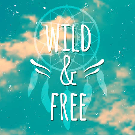 free background: Vector grunge poster with dream catcher and text Wild and Free on realistic blurred background with sky and clouds. Freedom concept.