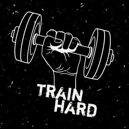 hand with dumbbell: Vector grunge illustration of hand with dumbbell and motivational phrase Train hard. Fitness background.