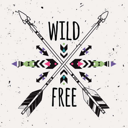tribal style: Vector grunge illustration with crossed ethnic arrows and tribal ornament. Boho and hippie style. American indian motifs. Wild and Free poster.