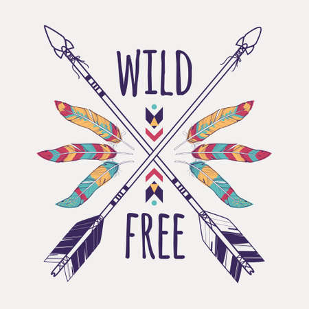 wild: Vector colorful illustration with crossed ethnic arrows, feathers and tribal ornament. Boho and hippie style. American indian motifs. Wild and Free poster.