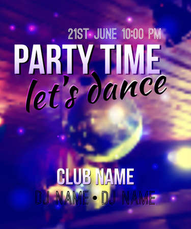 blurred background with disco ball and lights. Night party template with place for text. Can be used as poster or invitation.