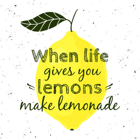 illustration with lemon and motivational quote When life gives you lemons, make lemonade. Typographical poster for print, t-shirt, greeting card.