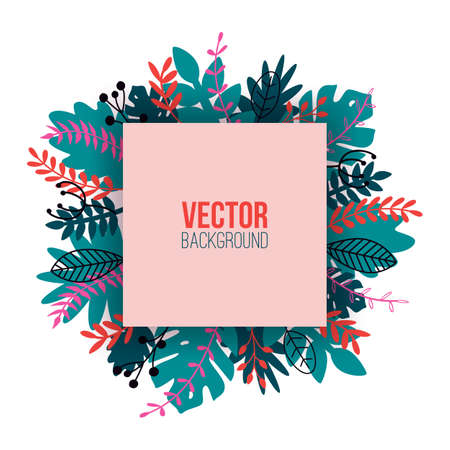 Vector natural illustration in trendy flat style with colorful exotic plants, flowers, leaves and place for text. Modern botanical square frame for banner, greeting card, poster.