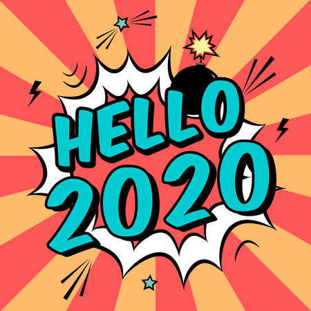 Vector colorful poster 2020 in pop art style with bomb explosive. Modern comics Happy New Year illustration with speech bubble and rays