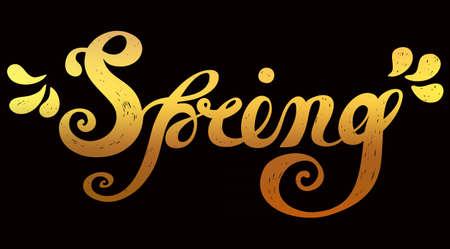 springtime: Spring Gold Quote. Spring season or springtime. Spring hand drawn lettering rough typography. Spring typography design element. Dark background Illustration