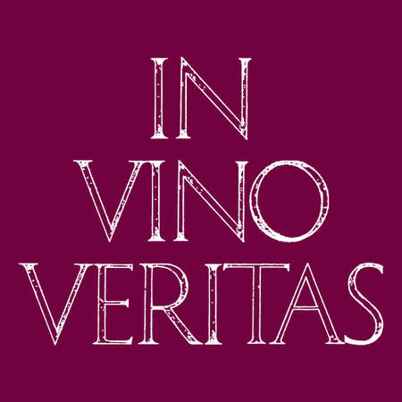 roman alphabet: In Vino Veritas. The Truth Is In Wine. Quote lettering. Roman Classic Alphabet with a Method of Geometrical Construction for Large Letters.