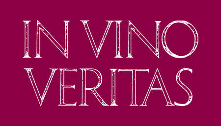 vino: In Vino Veritas. Quote lettering. Roman Classic Alphabet with a Method of Geometrical Construction for Large Letters. Typography design element for posters, greeting cards, invitations.