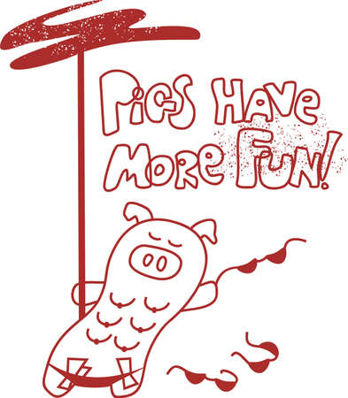 Pigs have more fun  illustration. Vector