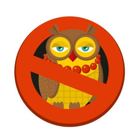 ban sign: Ban sign to hipster owl. Vector illustration.