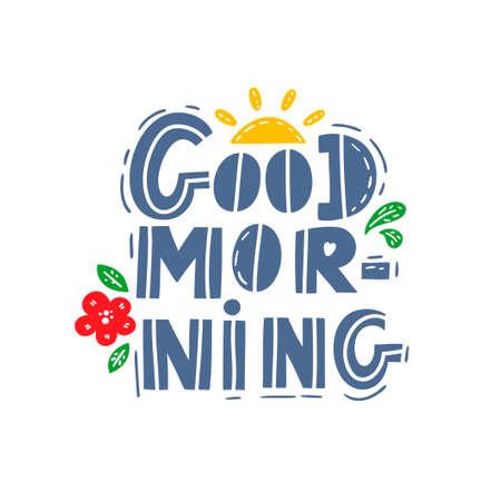 Flat style lettering with wishing good morning. Ilustração