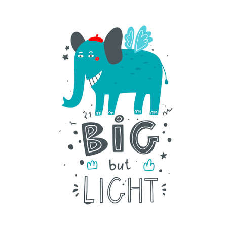 Poster for nursery decor with blue big elephant in red hat. Funny print for cards, clothes and bags. Vector illustration.