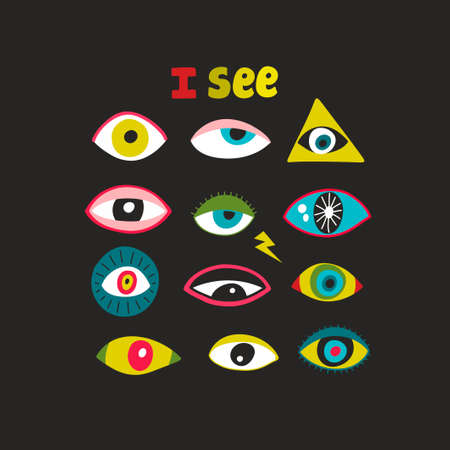 Set of colorful doodle eyes and kettering. I see message. Cool print for t-shirt or surface design.