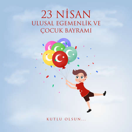 April 23 National Sovereignty and Children's Day, Balloon, sky and kid design. Translate: Turkish 23 April Childrens Day. Vector illustration.