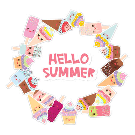 Hello Summer Card design for your text. round frame, wreath. cupcakes, ice cream in waffle cones, ice lolly Kawaii with pink cheeks and winking eyes, pastel colors on white background. Vector illustration