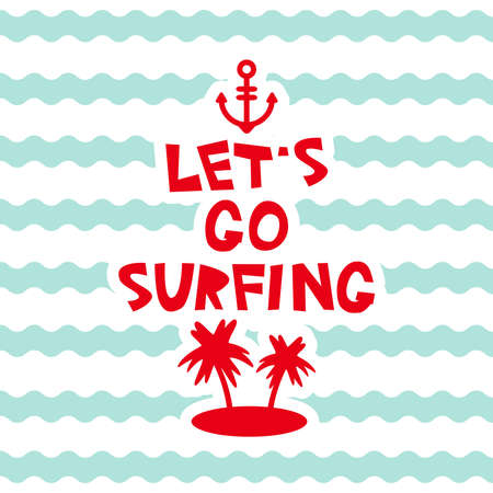 Lets go surfing pastel colors card design, banner template anchor palm island on blue waves sea ocean background, white green pink. Vector illustration Vectores