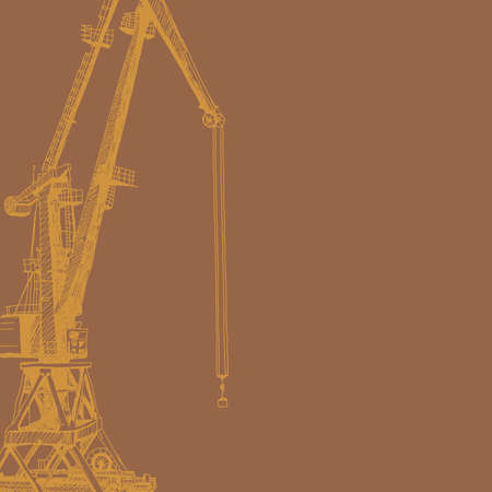 Port crane machinery Building Tower construction. Hand drawn sketch illustration. Orange silhouette on brown backgraund. Applicable for Placards Banners Posters Flyers. Vector illustration