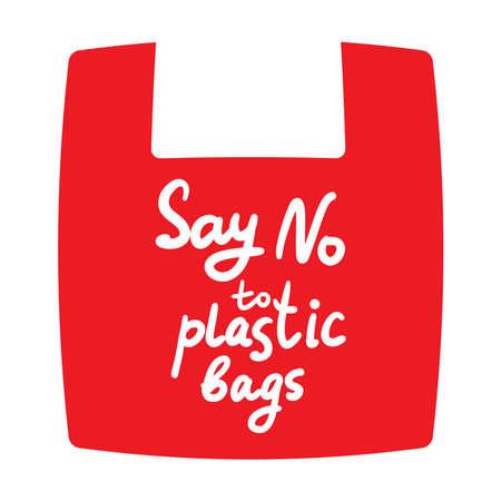 Dites non aux sacs en plastique. Sac rouge, texte, calligraphie, lettrage, griffonnage à la main isolé sur blanc. Éco, écologie. Illustration vectorielle Vecteurs