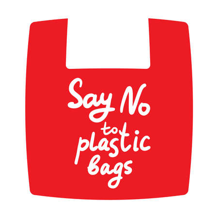 Say no to plastic bags. Red bag, text, calligraphy, lettering, doodle by hand isolated on white. Eco, ecology. Vector illustration Illustration