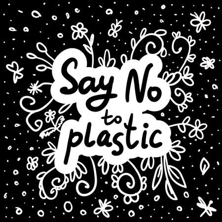 Say no to plastic. Black text, calligraphy, lettering, doodle by hand on white. Flowers leaves and butterflies dragonflies. Pollution problem concept Eco, ecology banner poster. Vector illustration