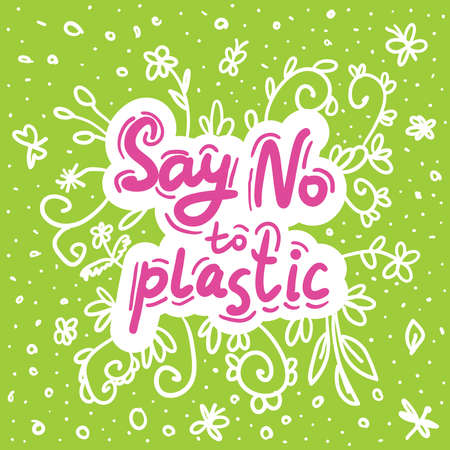 Say no to plastic. Pink text, calligraphy, lettering, doodle by hand on white green. Flowers leaves and butterflies dragonflies. Pollution problem concept Eco, ecology banner poster. Vector illustration Vecteurs