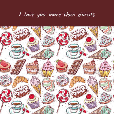 I love you more than donuts card, note. Hand drawn confectionery seamless pattern croissant Cupcake candy marshmallow ice cream cake donut and coffee, lilac beige mint pink on white background. Vector illustration